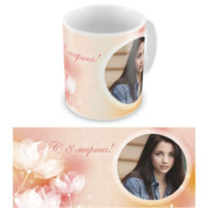 """Чашка на 8 марта """"Волшебные цветы"""""""